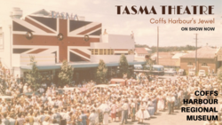 Image for Tasma Theatre: Coffs Harbour's Jewel
