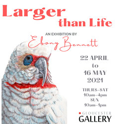 "Image for ""Larger than Life"" - An Exhibition by Ebony Bennett"
