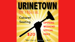 Image for Urinetown the Musical - Opening Weekend
