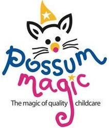 POSSUM MAGIC CHILDCARE CENTRE