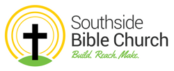 SOUTHSIDE BIBLE CHURCH