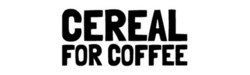 CEREAL FOR COFFEE LTD