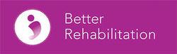 Better Rehabilitation