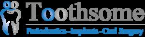 Toothsome - Wisdom Teeth and Dental Implant Baulkham Hills